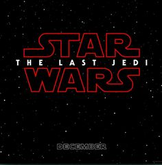 I'm so ready!!!! <<<< Can't wait! Star War Episode viii official title #sw It's official!!