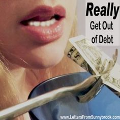 """Really Get Out Of Debt. What would you REALLY be willing to do to get out of debt? Here are 28 money saving tips that go beyond the """"Latte Factor."""""""