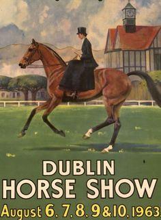 ( ELI ZABE - vintage equestrian poster dublin horse show 1963 Vintage Travel Posters, Animal Art, Horse Posters, Art, Vintage Horse