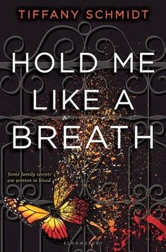 My Bookish Itinerary: Hold Me Like a Breath by Tiffany Schmidt