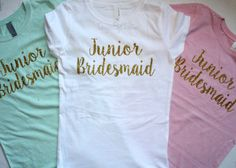 Junior Bridesmaid Glitter Tee (Pictured- Pink Youth Fitted Tee) Customize your tee? - Available in all colors : Black, White, Pink, Mint, Bridesmaid Shirts, Bridesmaids And Groomsmen, Junior Bridesmaid Dresses, Wedding Bridesmaids, Bridesmaid Proposal, Bridal Party Shirts, Gifts For Wedding Party, Wedding Ideas, Wedding Parties
