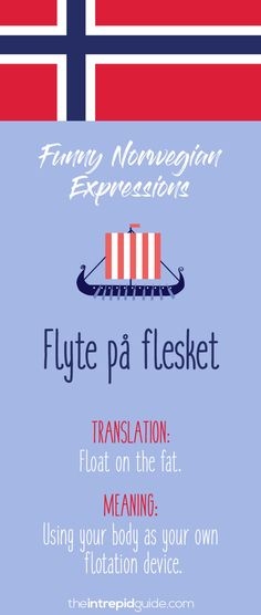 Norwegian Sayings and Idioms - Flyte på flesket