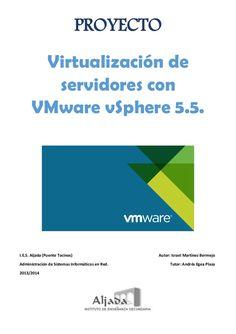 Virtualizacion de servidores con VMware vSphere 5.5. (Proyecto Fin de Curso) - Israel Martinez Bermejo