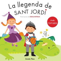 ABRIL-2015. La llegenda de Sant Jordi. Tradicions