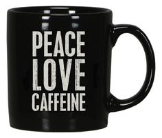 """Peace love caffeine.""  Simple, fun statements to express yourself all day, everyday. ◾3 1/4″ x 3 7/8″; ◾Stoneware; ◾Microwave, Oven and Dishwasher Safe."