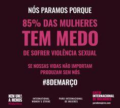 Hoje organizações feministas de 30 países estão convocando as mulheres para uma greve geral. Para denunciar a violência e a desigualdade de gênero.