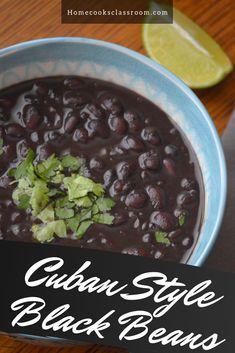 Black Beans (Cuban Style) - Home Cooks Classroom Boricua Recipes, Veggie Recipes, Mexican Food Recipes, Cooking Recipes, Cuban Black Beans, Dried Black Beans, Dry Beans Recipe, Cuban Dishes, Cuban Cuisine
