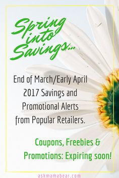 askmamabear.com  Check out these promotional offers from popular retailers before they expire!  Ask Mama Bear offers weekly coupon finds and updates to help you save money and stay on budget (found  FREE for you!)  March 29-April 4, 2017.