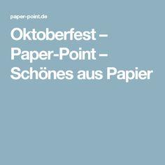 Oktoberfest – Paper-Point – Schönes aus Papier