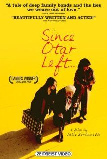 Since Otar Left (Julie Bertuccelli, 2003) - beautiful beautiful film!