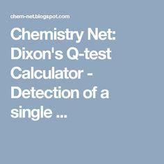 Chemistry Net: Dixon's Q-test Calculator - Detection of a single ...