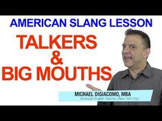 American Slang Lesson - Talking About Talkers!