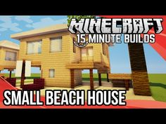 Minecraft 15-Minute Builds: Small Beach House - YouTube