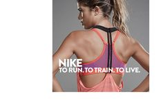 Nike for women: to run, to train, to live.