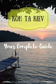 Your complete guide to visiting the beautiful Cambodian island of Koh Ta Kiev! Click to find out where to stay, what to do and how to get there!
