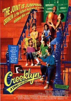 CROOKLYN is a vibrant semi-autobiographical portrait of a school-teacher, her stubborn jazz-musician husband and their five kids living in 1970s Bedford-Stuyvesant, Brooklyn in NY. (Dir. by Spike Lee,1994)