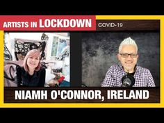 Art in Lockdown Exhibition with Niamh O'connor, Ireland - YouTube