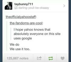 Everyone uses Google, tumblr funny