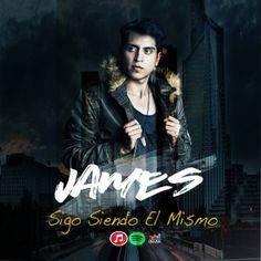 """JAMES LANZA SU CARRERA MUSICAL CON """"SIGO SIENDO EL MISMO"""""""