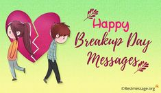 Happy Break Up day 2019 Images Wallpapers sms quotes messages, Breakup Day wishes Best Valentine Message, Valentine Wishes, Valentines Day Messages, Message For Girlfriend, Message For Husband, My Ex Girlfriend, Break Up Text Messages, Break Up Texts, Sad Breakup
