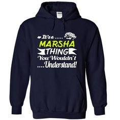 Its a MARSHA Thing- T Shirt, Hoodie, Hoodies, Year,Name - #christmas gift #gift wrapping. SECURE CHECKOUT => https://www.sunfrog.com/Names/Its-a-MARSHA-Thing-T-Shirt-Hoodie-Hoodies-YearName-Birthday-9269-NavyBlue-31059589-Hoodie.html?68278