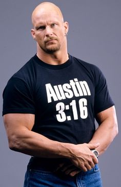 "Austin 3:16 says, ""I just whooped your ass,"" and that's the bottom line, 'cause Stone Cold said so!"