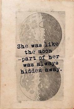 She was like the moon...