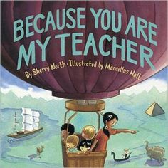 Because You Are My Teacher  published by Abrams Books  Written By: Sherry North  Illustrated By: Marcellus Hall