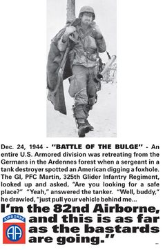Airborne Soldier, Battle of the Bulge, WW II Famous Military Quotes, Army Quotes, Military Memes, Military Life, Military History, Military Photos, Military Gear, Famous Quotes, Airborne Army