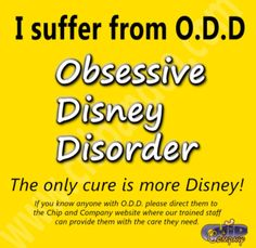 Everyday Disney: Day 47: O.D.D.  We realize I have Obsessive Disney Disorder.