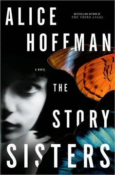 The Story Sisters by Alice Hoffman... this is one of my favourite books of all time.