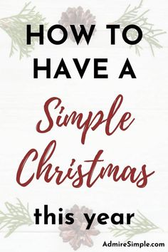 5 Simple ways to simplify Christmas and enjoy more this holiday season. Learn how to simplify Christmas gift giving, decorating and much more. Minimalist Living Tips, Becoming Minimalist, Minimalist Kids, Minimal Living, Minimalist Christmas, Simple Living, Simple Christmas, Christmas Time, Merry Christmas