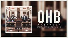 Casanova  OHB ft. Chris Brown & LO (Official Audio) #thatdope #sneakers #luxury #dope #fashion #trending