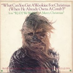 "vinyloid: The Star Wars Intergalatic Droid Choir And Chorale - What Can You Get A Wookie For Christmas (When He Already Has A Comb?) b/w R2D2 We Wish You A Merry Christmas (7"")"