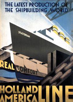 Poster by Adriaan van 't Hoff, 1928. #HollandAmericaLine #HollandAmerikaLijn #HAL