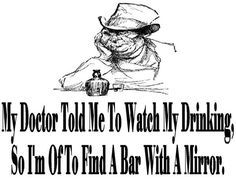 Drinks On the House | A Drinking Humor Board | I need a bar with a mirror too. .