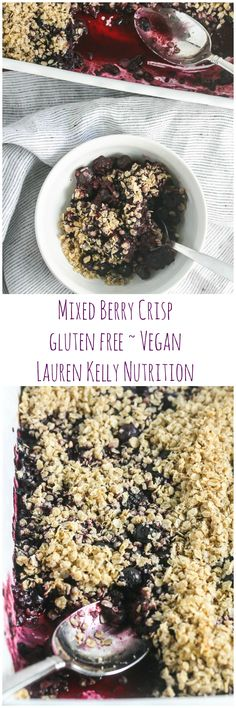 This Gluten-Free Mixed Berry Crisp is packed with fresh berries and so simple to make! From Lauren Kelly Nutrition