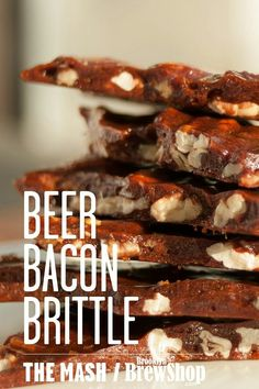 """Bacon. Beer. Brittle. I think next time to pour the """"brittle part over the bacon and nuts.  Make glopped when I mixed the 2.  Flavor is good though."""