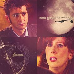 The Doctor / Donna- '' I was gonna be with you, forever!'' I seriously almost cried at this part. Heartbreaking :'( <---ALMOST? i freaking bawled my eyes out!