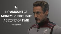 Tony Stark: No amount of money ever bought a second of time. : From Glass and Avengers: Endgame to Spider-Man: Far from Home and Joker, this year has delivered some great films. Here is our selection of. X Men Quotes, Iron Man Quotes, Hero Quotes, Tv Quotes, Strong Quotes, Wisdom Quotes, Life Quotes, Avengers Quotes, Marvel Quotes