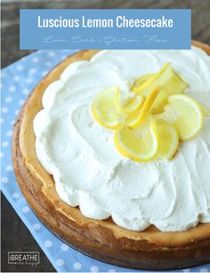 This easy lemon cheesecake is made in your blender! Low Carb and Keto