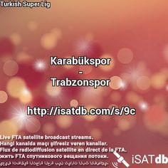 #Karabükspor #Trabzonspor #TurkishSuperLig Live FTA satellite broadcast streams. Hangi kanalda maçı şifresiz veren kanallar. Flux de radiodiffusion satellite en direct de la FTA. يعيش اتفاقية التجارة الحرة بين تيارات البث الفضائي. http://isatdb.com/s/9c