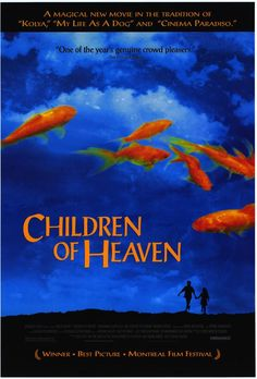 Children of Heaven (Persian: بچه‌های آسمان‎) is a 1997 Iranian family drama film written and directed by Majid Majidi. It deals with a brother and sister and their adventures over a lost pair of shoes.