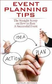 Event Planning Tips: The Straight Scoop on How to Run a Successful Event (Event Planning Business, Event Planning Guide, Event Planning Management) by Natalie Johnson Planning School, Event Planning Quotes, Event Planning Checklist, Event Planning Business, Wedding Planning, Wedding Ideas, Nutrition Education, Becoming An Event Planner, Curriculum
