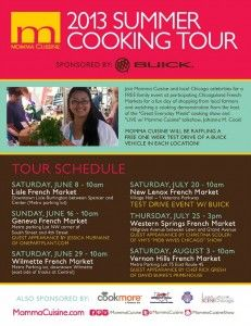 Join us for 2013 @MommaCuisine Summer Cooking Tour sponsored by @Buick! #farmersmarkets #festival #chicago #cookingtour www.mommacuisine.com
