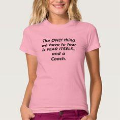 Fear Coach T Shirt, Hoodie Sweatshirt