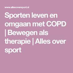 Sporten leven en omgaan met COPD | Bewegen als therapie | Alles over sport