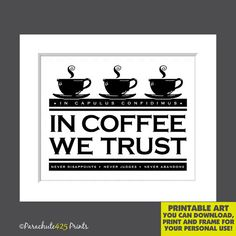Coffee Quote Print INSTANT DOWNLOAD In di Parachute425Prints