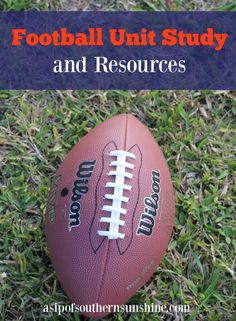 Football Unit Study with Resources