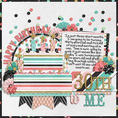 Layout using {Happiness Is: Cake & Confetti} Digital Scrapbook Kit by Meghan Mullens & Tickled Pink Studio available at Sweet Shoppe Designs http://www.sweetshoppedesigns.com/sweetshoppe/product.php?productid=32090&cat=776&page=1 #wilddandeliondesigns #meghanmullens